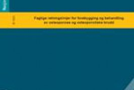 Guidelines to prevent and treat osteoporosis and osteoporotic fractures (Norwegian)