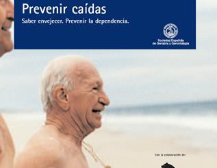 Prevenir caídas: saber envejecer, prevenir la dependencia