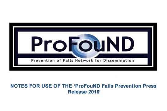 NOTES FOR USE OF THE 'ProFouND Falls Prevention Press  Release 2016'