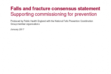 Falls and Fractures Consensus Statement Public Health England